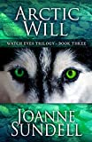 Download Arctic Will (Watch Eyes Trilogy) in PDF ePUB Free Online