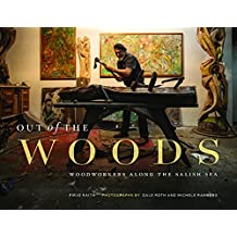 Out of the Woods: Woodworkers along the Salish Sea