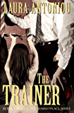 The Trainer (The Marketplace Series Book 3)