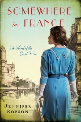 Somewhere in France: A Novel of the Great War cover