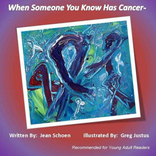 Download When Someone You Know Has Cancer pdf