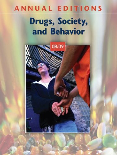 Annual Editions: Drugs, Society, and Behavior 08/09