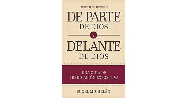 Amazon.com: De parte de Dios y delante de Dios: Una guía de ...