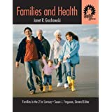 """Families and Health: Volume III in the """"Families in the 21st Century Series"""""""