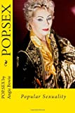 POP. SEX -- Popular Sexuality, Angie Bowie, 1495267776