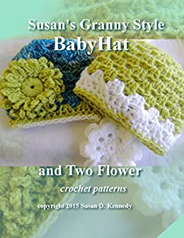 acc018a46 Susan's Granny Style Baby Hat to Crochet: Susan's Easy Crochet Baby Patterns