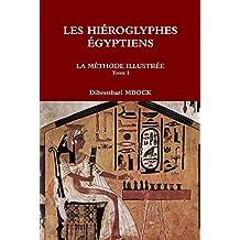 Les Hieroglyphes Egyptiens