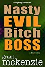Nasty Evil Bitch Boss (Short Story)