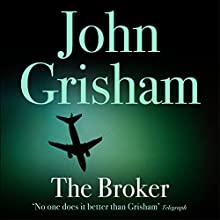 The Broker Audiobook by John Grisham Narrated by Michael Beck