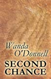 Second Chance, Wanda O'Donnell, 1630006742