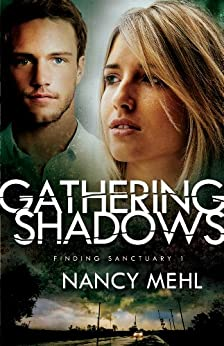Gathering Shadows (Finding Sanctuary Book #1) by [Mehl, Nancy]