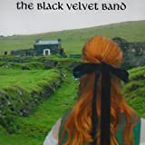 Black Velvet Band by Black Velvet Band