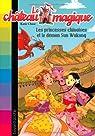 Chateau magique - Tome 16 : Princesses chinoises et démon su wukong par Chapman