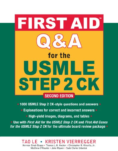 First Aid Q&A for the USMLE Step 2 CK (2nd 2009) [Le & Vierregger]