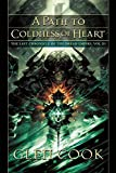 A Path to Coldness of Heart (Dread Empire)