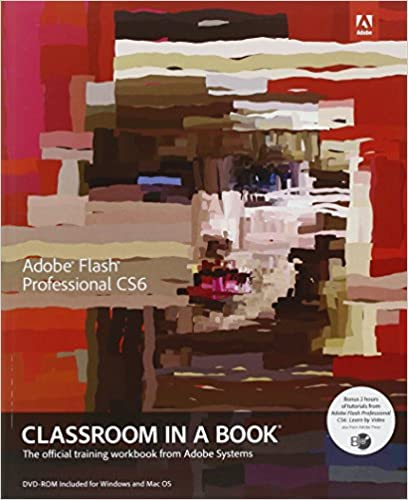 Adobe flash professional cs6 classroom in a book adobe creative adobe flash professional cs6 classroom in a book adobe creative team 9780321822512 amazon books fandeluxe Image collections