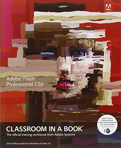 Adobe Flash Professional CS6 Classroom in a Book by Adobe