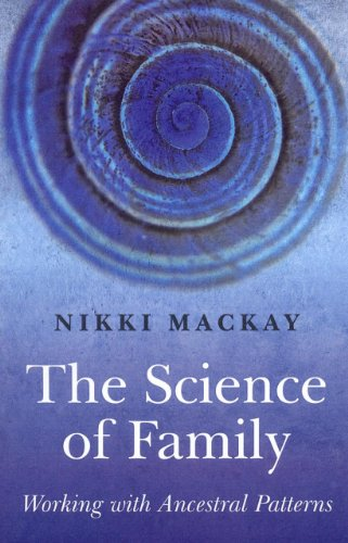 The Science of Family: Working with Ancestral Patterns