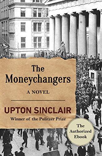 The Moneychangers: A Novel