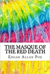 Amazon.com: The Masque of the Red Death: Includes MLA ...