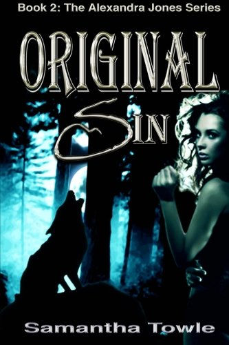 Read Online Original Sin (The Alexandra Jones Series #2) ebook