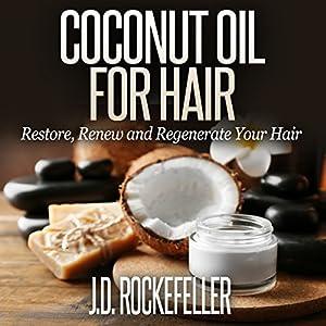Coconut Oil for Hair Audiobook