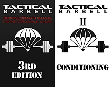 Amazon com: Tactical Barbell: Definitive Strength Training