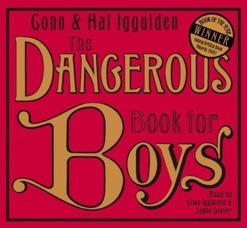 The Dangerous Book for Boys by Iggulden, Conn, Iggulden, Hal on 20/08/2007 Abridged edition