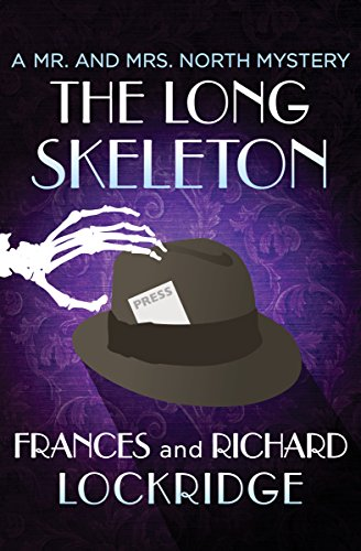 The Long Skeleton (The Mr. and Mrs. North Mysteries Book 22)