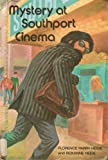 img - for Mystery at Southport Cinema (Spotlight Club Mystery) book / textbook / text book