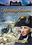 History Makers - Horation Nelson [DVD]