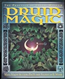 Druid Magic, Maya Magee Sutton and Nicholas R. Mann, 1567184812