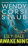 Lily Dale: Awakening by Wendy Corsi Staub front cover