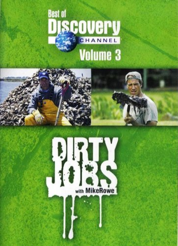 Discovery Channel's - Dirty Jobs with Mike Rowe: Volume 3 Sewer Inspector / Pig Farming / Ostrich Farming