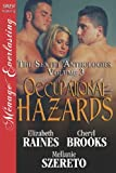 Occupational Hazards [The Sextet Anthology, Volume 3] (Siren Publishing Menage Everlasting)