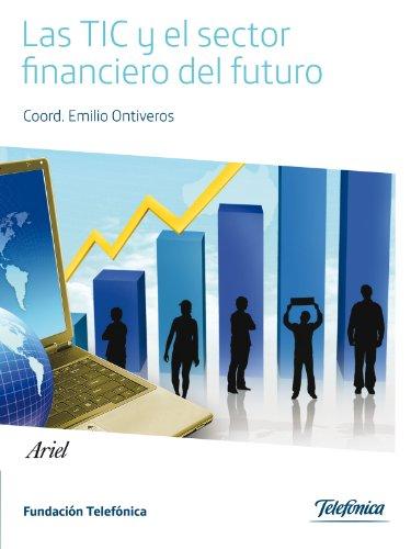 las-tic-y-el-sector-financiero-del-futuro-spanish-edition