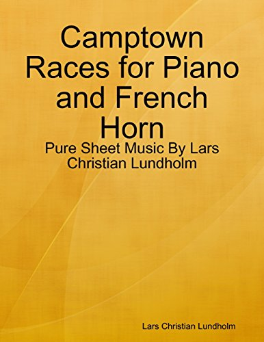 Camptown Races for Piano and French Horn - Pure Sheet Music By Lars Christian Lundholm