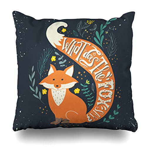 ArtsDecor Throw Pillow Covers Fox Saying Quote What Does Say Smart Vintage Hand Lettering This Floral Hipster Tail Badge Home Decor Cushion Square Size 16