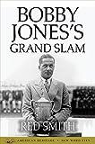 Bobby Jones's Grand Slam