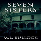 Seven Sisters: Seven Sisters Series, Book 1 | M.L. Bullock