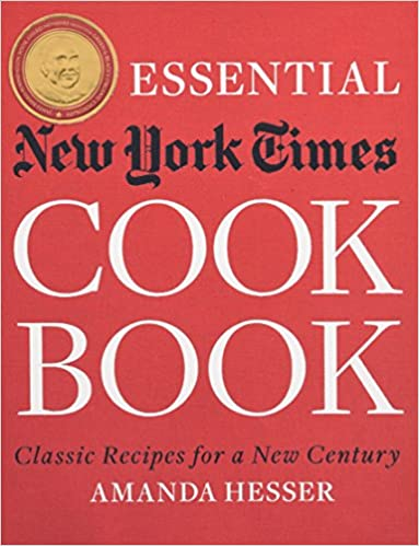 The Essential New York Times Cookbook: Classic Recipes for a
