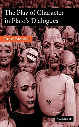 The Play of Character in Plato's Dialogues by Ruby Blondell (2002-08-26)