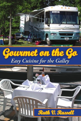 Gourmet on the Go: Easy Cuisine for the Galley