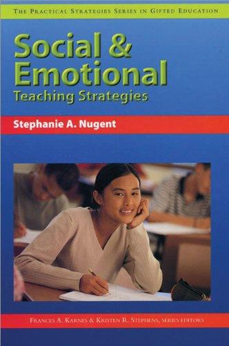 Social and Emotional Teaching Strategies (Practical Strategies in Gifted Education)