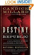 #8: Destiny of the Republic: A Tale of Madness, Medicine and the Murder of a President