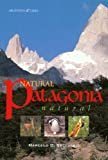 Natural Patagonia, Marcelo D. Beccaceci, 0963018043