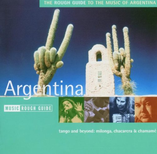 Rough Guide to the Music of Argentina by World Music Network