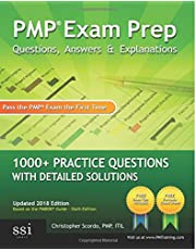 PMP Exam Prep Questions, Answers, & Explanations: 1000+ PMP Practice Questions with Detailed Solutions