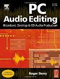 PC Audio Editing, Second Edition