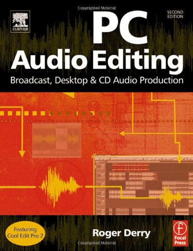 PC Audio Editing, Second Edition by Focal Press